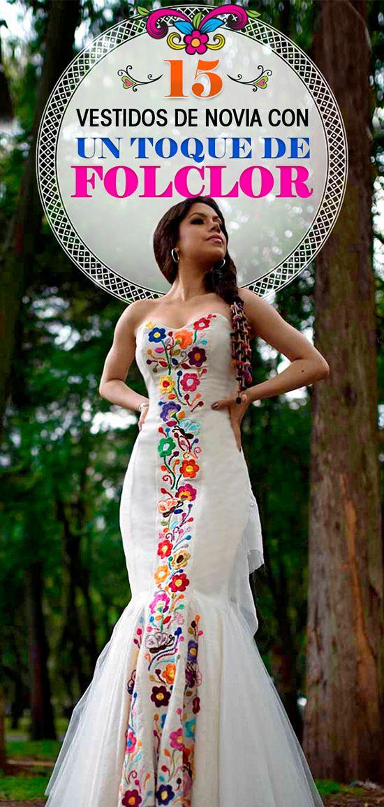 15 Vestidos de novia bordados con todo el folclor de una boda mexicana