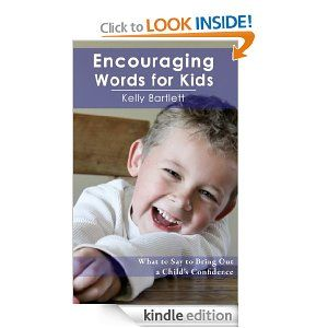 A new Facebook follower,Kelly Bartlett , recently caught my attention when I saw her title as 'writer'. I followed her profile till I found a book she'd written, Encouraging Words For Kids. I then found it on Amazon for Kindle and read it and it was so good, I want to share it with you.... Read more: Praise Vs Encouragement – Encouraging Words For Kids