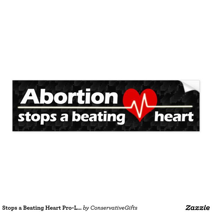 Stops a beating heart pro life abortion bumper sticker