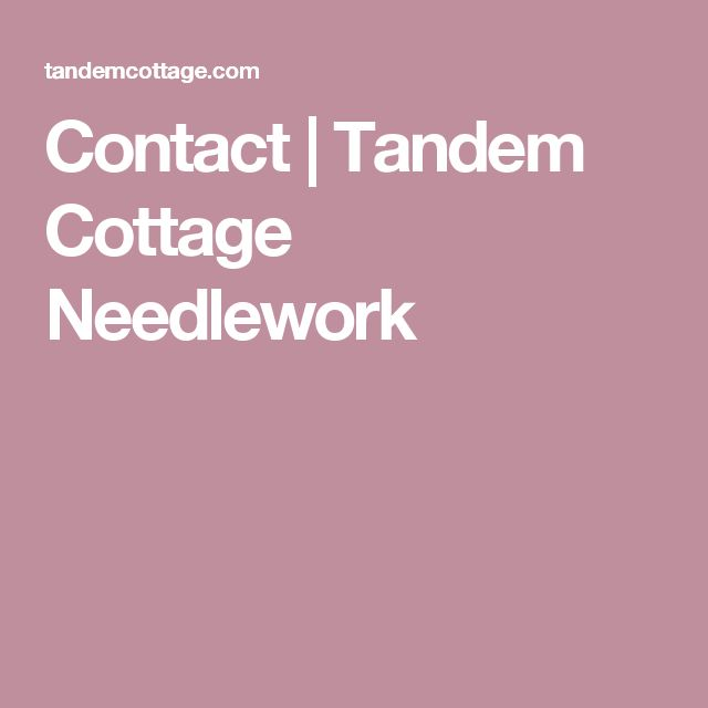 Contact | Tandem Cottage Needlework