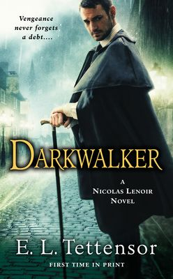 #NewRelease ♥ Darkwalker:A Nicolas Lenoir Novel E.L. Tettensor - Author ♥ Paperback: Mass Market   368 pages   03 Dec 2013   Roc   18 - AND UP   Ten years ago, Lenoir barely escaped the grasp of the Darkwalker, a vengeful spirit who demands a terrible toll on those who have offended the dead. But the Darkwalker does not give up on his prey so easily, and Lenoir has always known his debt would come due one day.