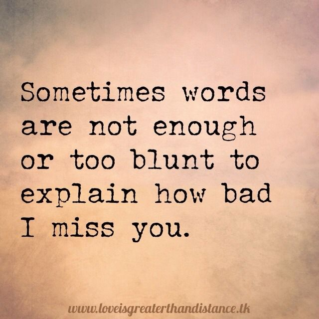 17 Best Miss You Already Quotes On Pinterest Missing Home Quotes I
