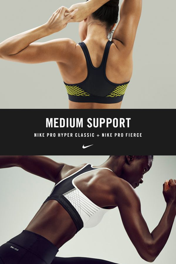 MEDIUM SUPPORT // The Pro Hyper Classic and Pro Fierce Sports Bras provide medium support for all cup sizes during low- to medium-impact sports like yoga, barre, weight training and and spin.