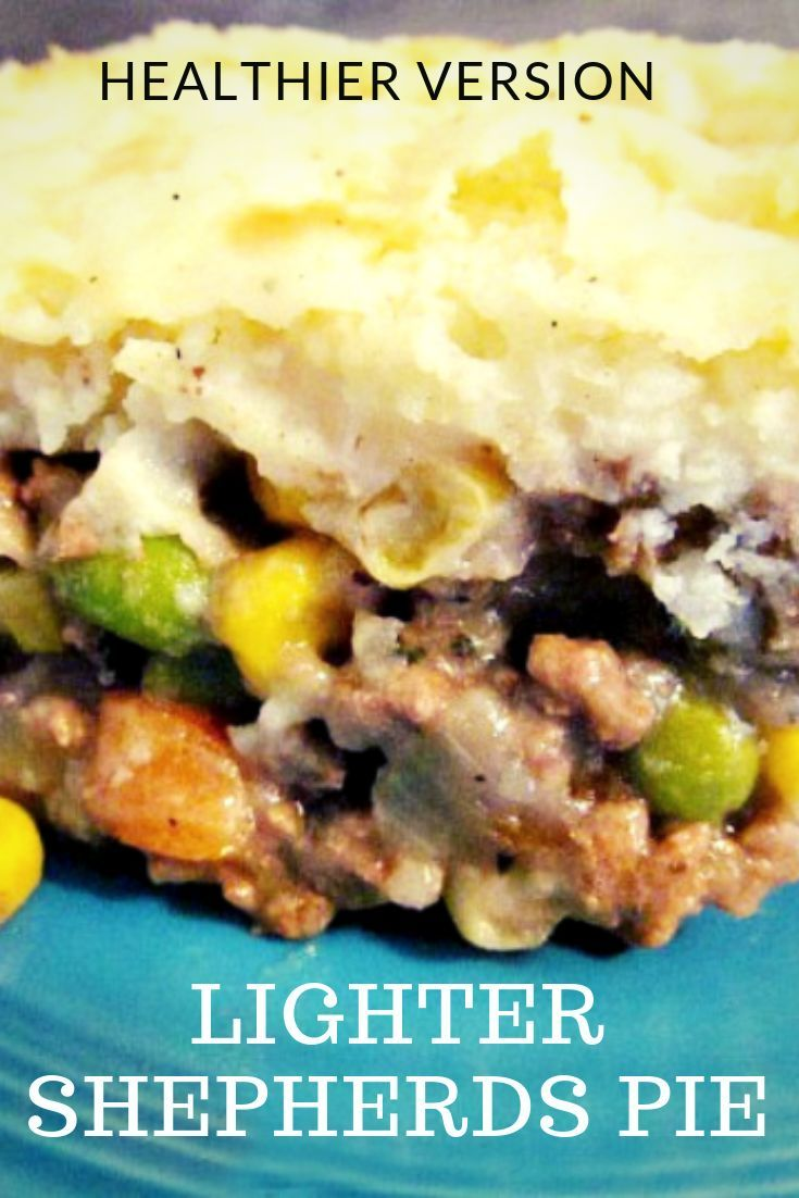 How To Make A Healthier Light Shepherd S Pie My Turn For Us Recipe Shepherds Pie Shepherds Pie Recipe Recipes