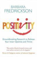 Positivity / Barbara Fredrickson.
