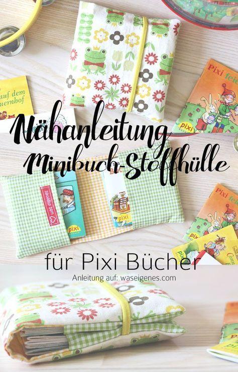 Nähanleitung Minibuch Stoffhülle für Pixi Bücher | Anleitung auf http://waseigenes.com