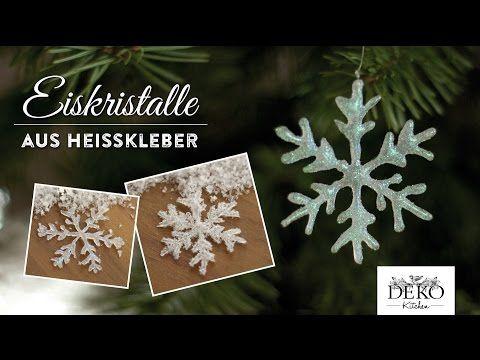 Weihnachtsdeko basteln: funkelnde Eiskristalle aus Heißkleber - How to | Deko Kitchen - YouTube