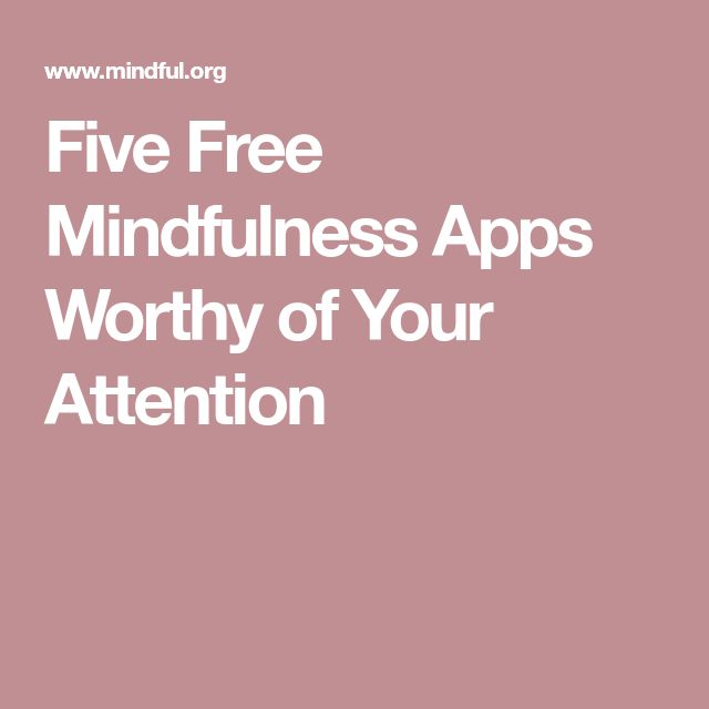 Five Free Mindfulness Apps Worthy of Your Attention
