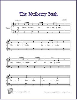 The Mulberry Bush | Free Sheet Music for Easy Piano - http://makingmusicfun.net/htm/f_printit_free_printable_sheet_music/mulberry-bush-piano.htm
