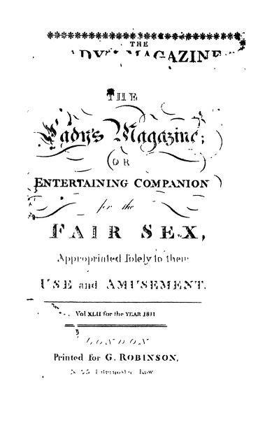 The Ladys Magazine Or Entertaining Companion, V...