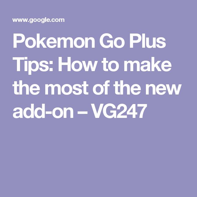 Pokemon Go Plus Tips: How to make the most of the new add-on – VG247