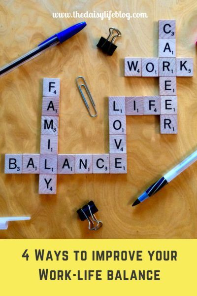 Check out our post on 4 ways to improve your work-life balance