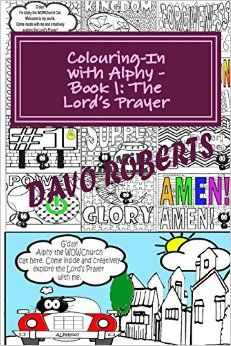 A colouring-in book at a handy size to fit into your handbag! Explore your innate creativity as well as the Lord's Prayer and you may just come up with new ways of thinking about it as you use the imaginative and creative part of your brain... Come on over...