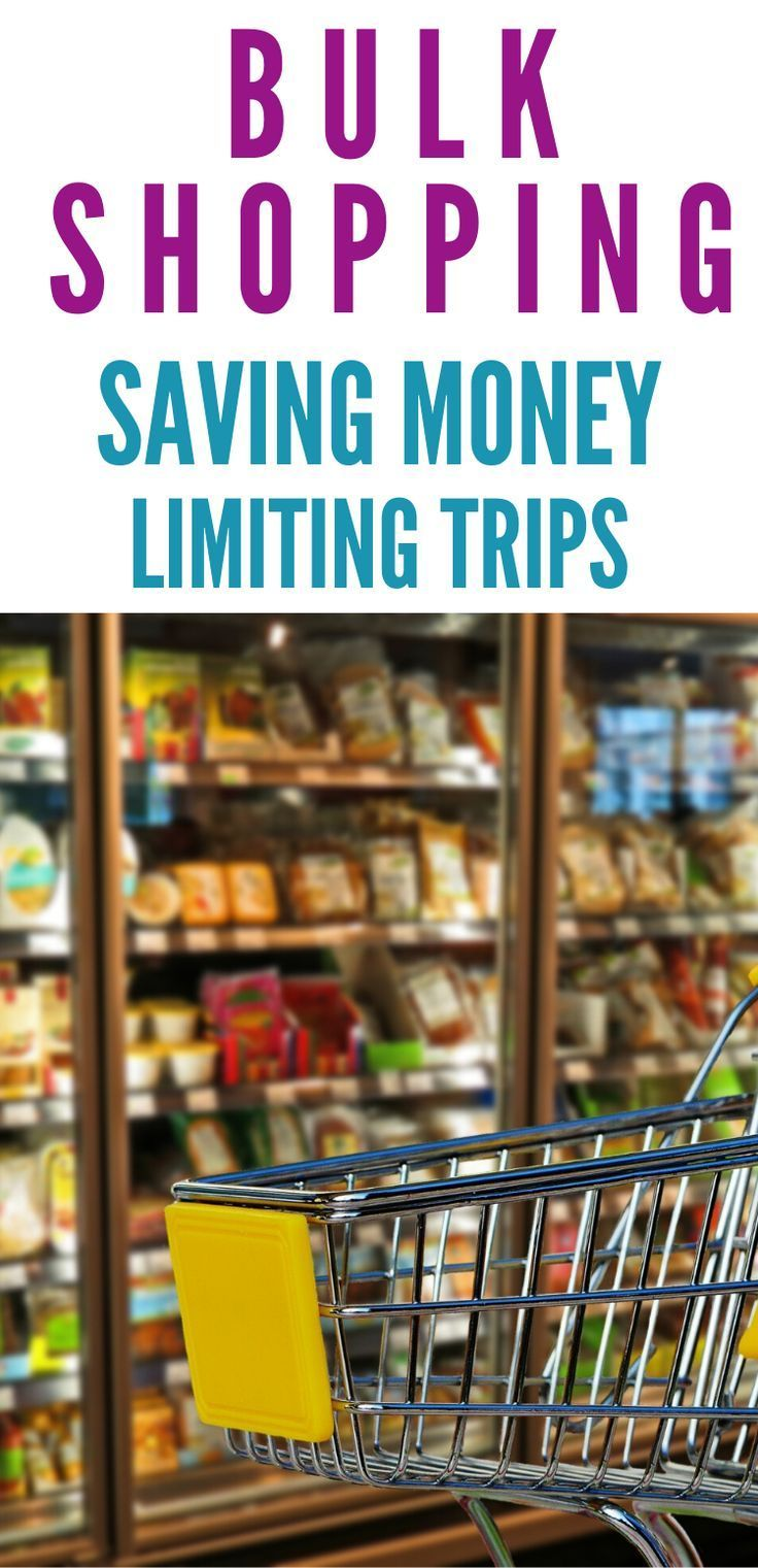 Once A Month Grocery Shopping Reasons To Buy Your Food In Bulk Saving Money Save Money On Groceries Money Saving Tips