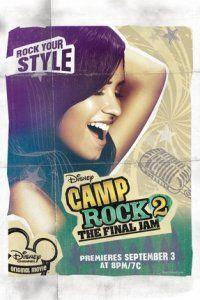 """""""Рок в летнем лагере 2""""  """"Camp Rock 2: The Final Jam"""""""