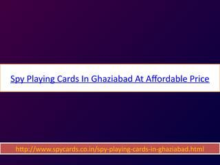Spy playing cards in ghaziabad at affordable price  http://www.spycards.co.in/spy-playing-cards-in-ghaziabad.html  We offer latest and unique cheating cards and device which are support to each and every gambling games. Our spy cheating playing cards have hidden marked which is enough to make a big amount of money in gambling games.  We also provide in Ghaziabad much more extra ordinary cheating devices like spy smoothsayer Playing Card Machine, Soft contact lenses and hidden lenses in…