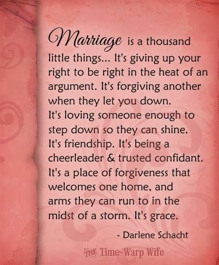 Marriage..  Good thing I'm always right