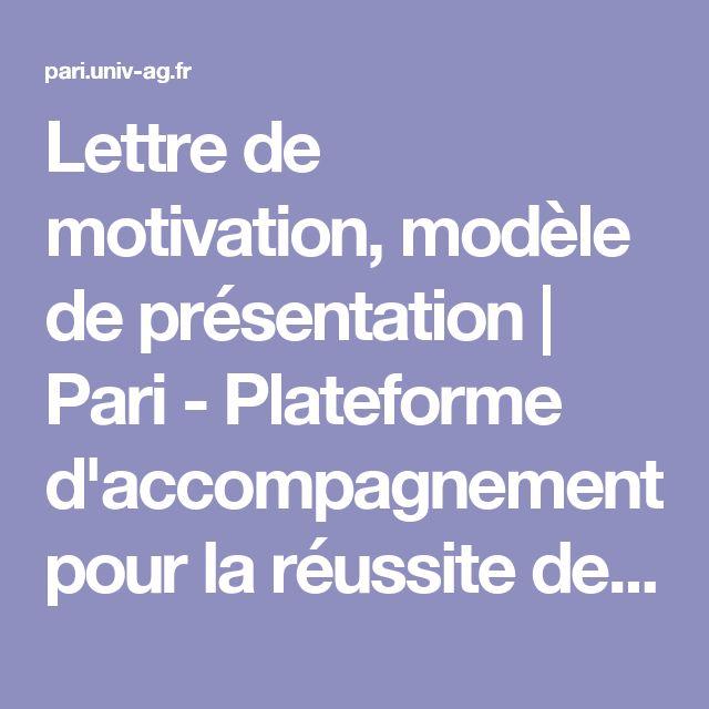 Lettre de motivation, modèle de présentation | Pari - Plateforme d'accompagnement pour la réussite de l'insertion