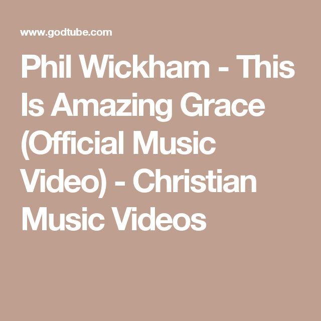 Phil Wickham - This Is Amazing Grace (Official Music Video) - Christian Music Videos