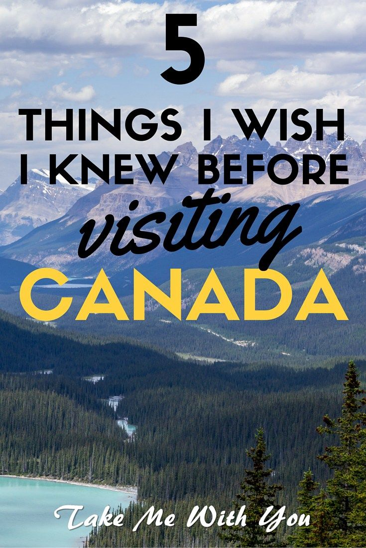 5 things you NEED to know before visiting Canada