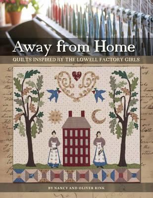 Nancy-Rink-drew-inspiration-for-this-book-from-the-diaries-and-letters-of-Lowell-Massachusetts-Mill-Girls-and-the-history-of-the-textile-factories-where-they-worked-Includes-the-featured-sampler-quilt-and-eight-more-original-quilts-and-projects