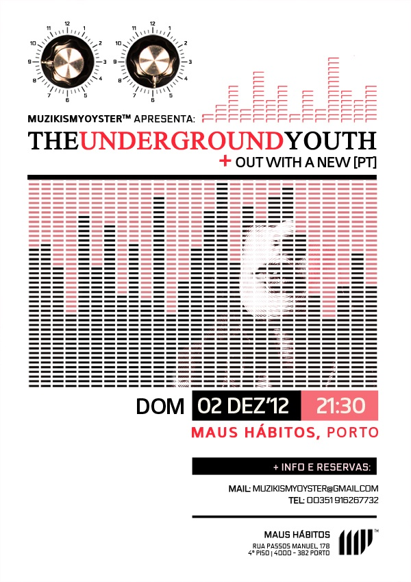 Concerto The Underground Youth (UK) + Owan (PT), Porto @ Maus Hábitos - 02.12.12