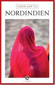 Turen går til Nordindien af Tore E. H. Mukherjee Holst, ISBN 9788756789240