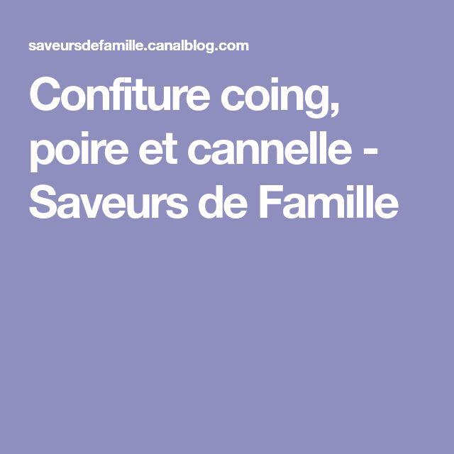 Confiture coing, poire et cannelle - Saveurs de Famille
