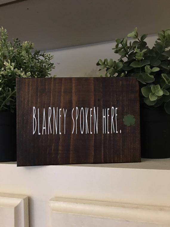Blarney spoken here/Irish Christmas gifts/5″x7″x1″ wood freestanding sign/office decor for Irish