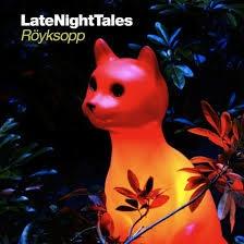 Various  Late night tales - Royksopp