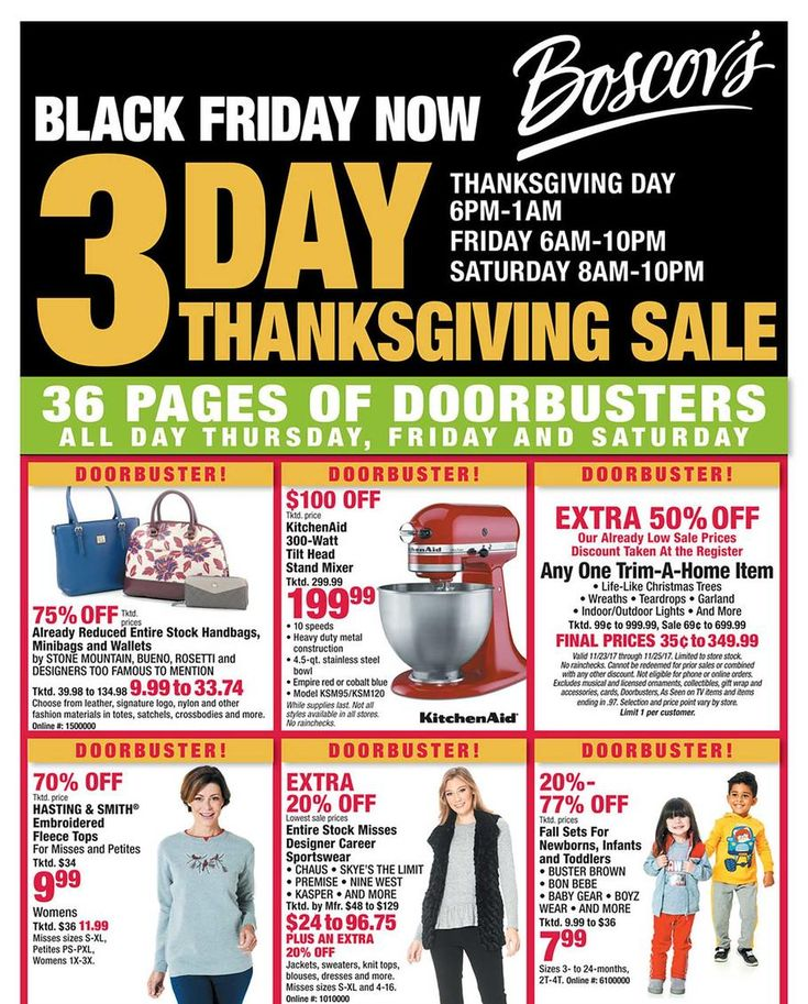 Boscovs Black Friday 2017 Ad Scan Deals and Sales #coupons  The 2017 Boscovs Black Friday ad is here! Starting at 6PM on Thanksgiving you can shop their doorbusters. Boscovs is a department store with a full range of brand-name merchandise including fashion items for men women and children and a complete line of home furnishings. They carry trusted brands like Aerosoles Cuisinart Kenneth Cole Keurig KitchenAid Nike La-A-Boy and Nine West.  The post Boscovs Black Friday 2017 Ad Scan Deals and…