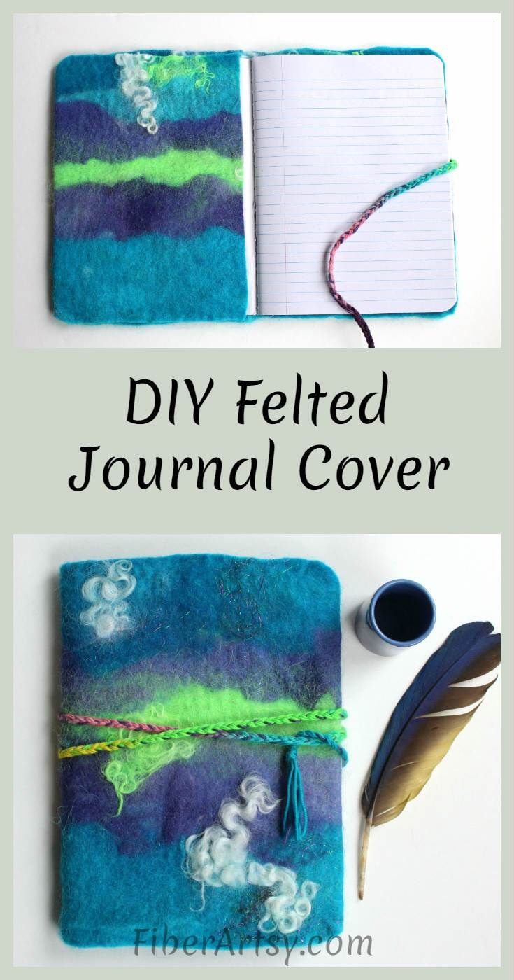DIY Felted Journal Cover - Easy and fun craft to decorate a journal with wet felted fabric. Great Gift Idea! a free tutorial from FiberArtsy.com