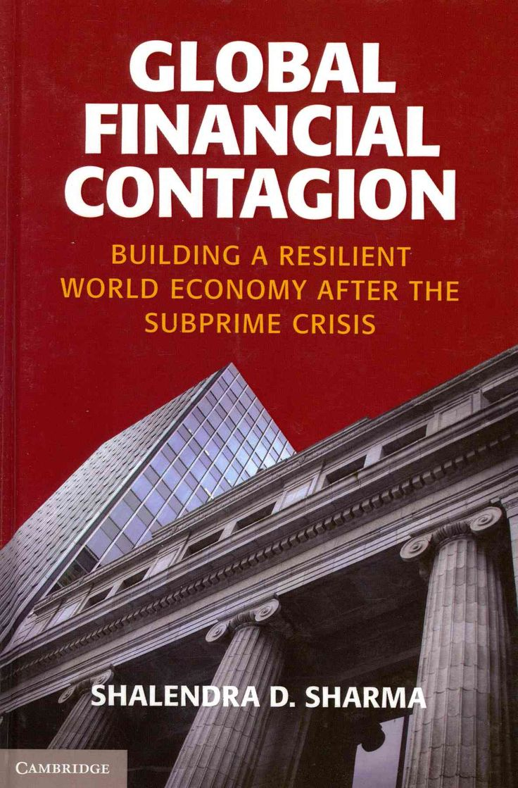 Global financial contagion building a resilient world economy after the subprime crisis