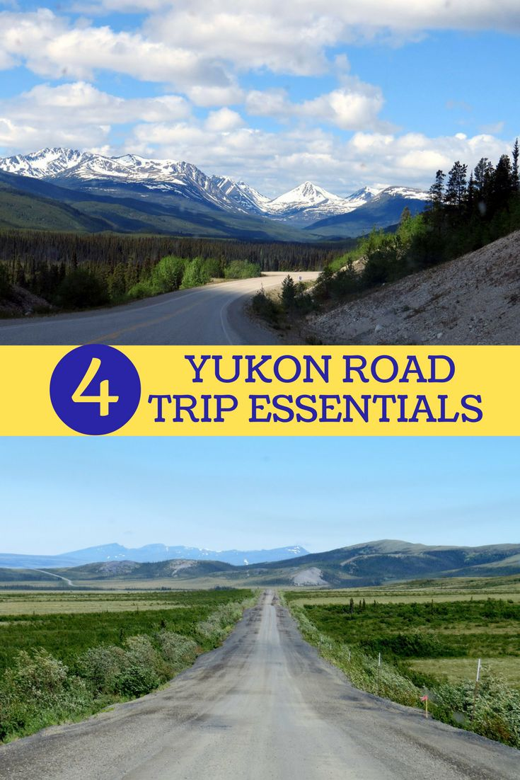 Don't forget these four must haves before you set out on a Yukon road trip!
