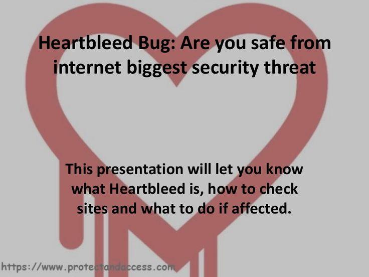 Internet Security: Heart Bleed a biggest bug affected popular sites