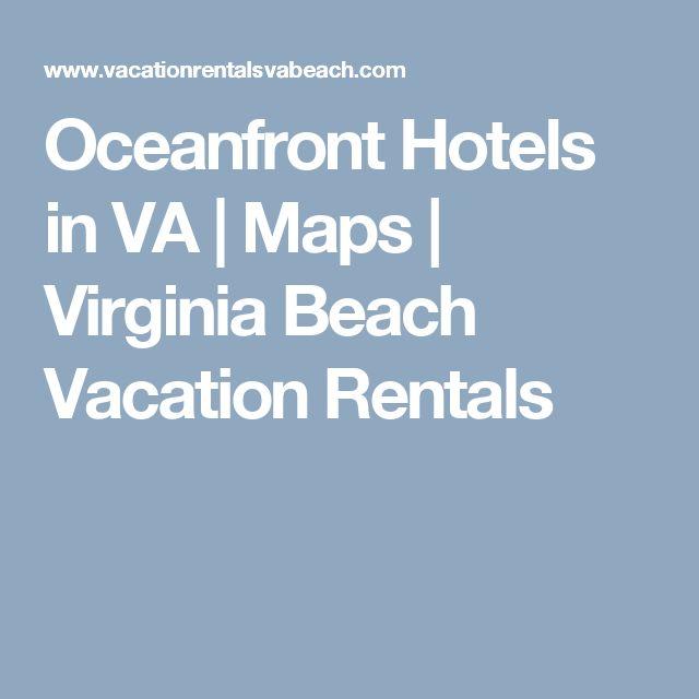 Oceanfront Hotels in VA   Maps   Virginia Beach Vacation Rentals