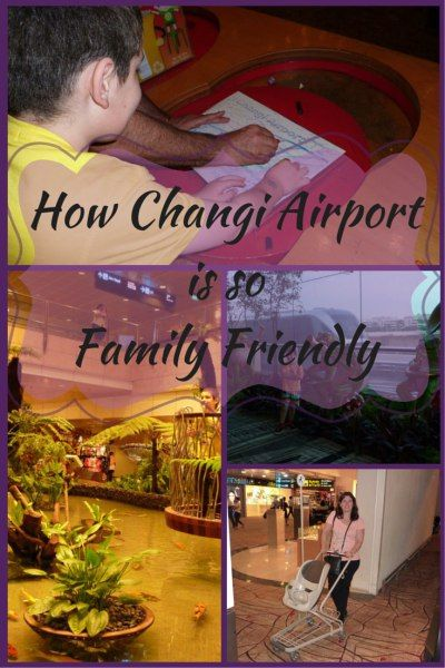 Things to do at Changi Airport (Singapore) with kids.
