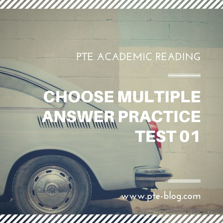 PTE Academic Reading: MCQ – Choose Multiple  Answer Practice Test 01