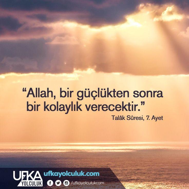 Allah, bir güçlükten sonra bir kolaylık verecektir. #birayet