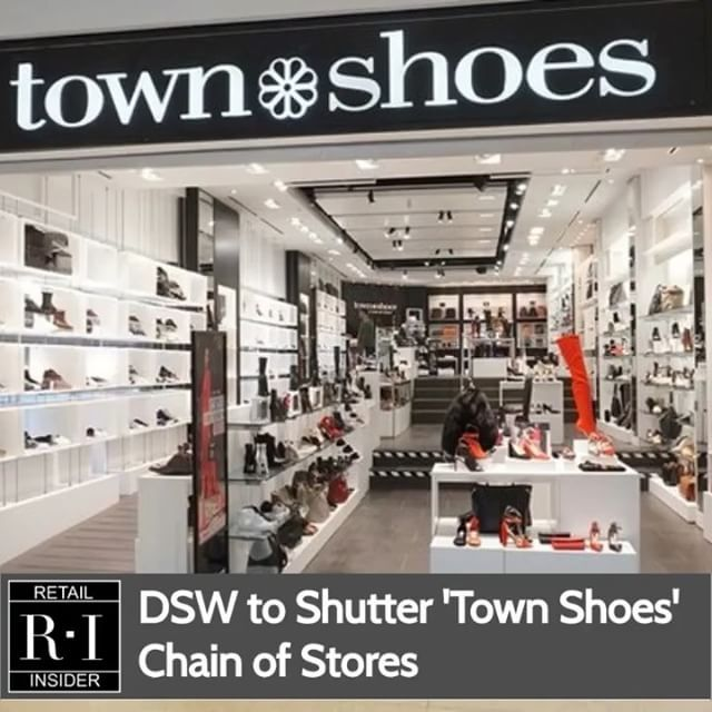 DSW to Shutter 'Town Shoes' Chain of