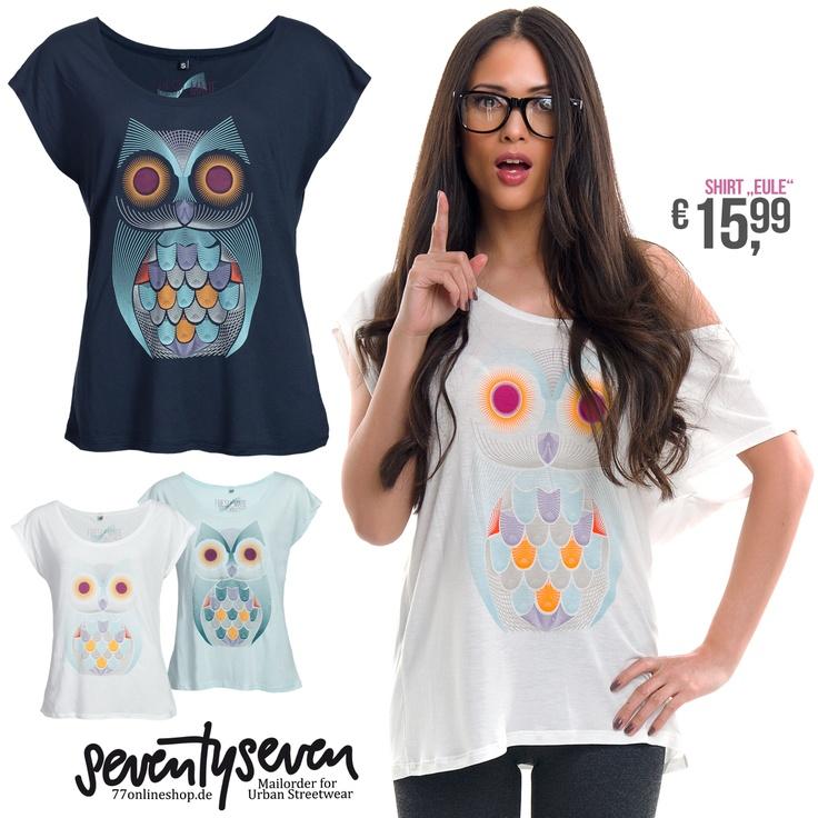 Wieder da: Eule Shirt. Diese Eulen Shirts in den trendigen farben sind ein Must have diesen Sommer 2013. Verpasse keinen Trend mehr. Follow 77onlineshop! Shirt Eule Damen T-Shirt Uhu Top