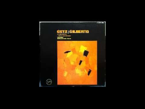 Stan Getz & Joao Gilberto - Getz/Gilberto (1963) Temas 1. Girl From Ipanema 2. Doralice 3. Para Machuchar Meu Coracao 4. Desafinado 5. Corcovado (Quiet Nights Of Quiet Stars) 6. So Danco Samba 7. O Grande Amor 8. Vivo Soñando (Dreamer)