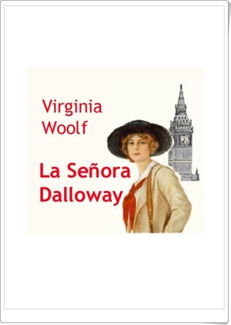 """""""La señora Dalloway"""" de Virginia Woolf"""