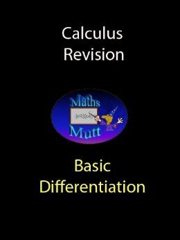 These notes are primarily designed for the SQA Higher Mathematics course. In addition they are suitable as a revision aid for anyone studying basic differentiation.   Please note : This booklet does not contain differentiation by first principles or more advanced calculus.