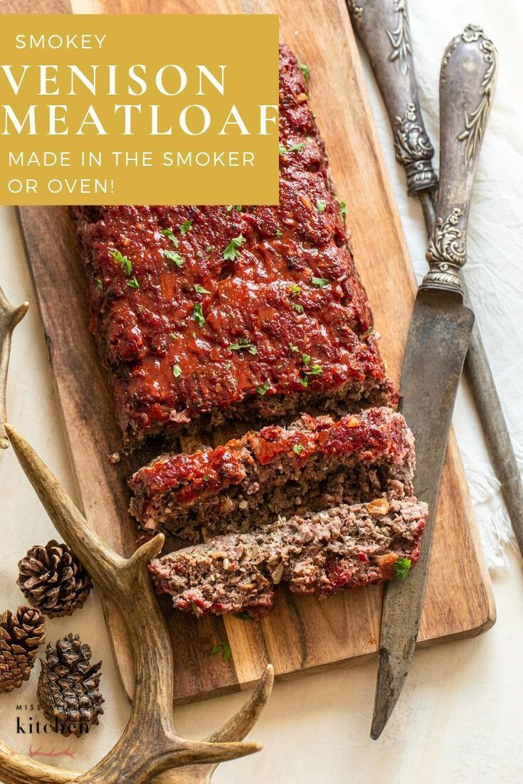 Diet Ground Recipes Ground Deer Meat Recipes Easy Meat Recipes Pork Meat Re Barbara Groundbr In 2020 Venison Meatloaf Deer Meat Recipes Flap Meat Recipes