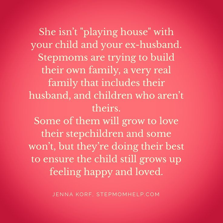 From the blog post: What Divorced Moms Should Know About Stepmoms