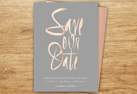 ROSE GOLD Save The Date, Calligraphy Save The Date, Blush Pink and Gray, Elegant, Modern Wedding, DIGITAL, Wedding Invite, Choose Colors