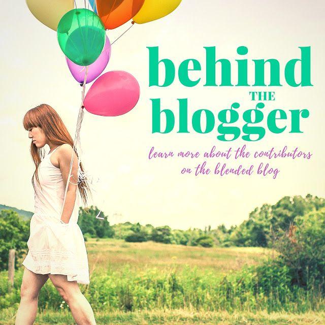 Behind the Blogger v5 - The Blended Blog