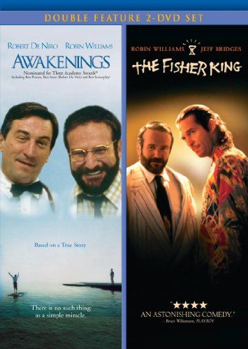 Awakenings/The Fisher King-Awakenings: By opening one man's eyes to the world, he opened his own. A powerful, true story of a maverick doctor and the patients whose lives he changes. Dr. Malcolm Sayer, a shy research physician who uses an experimental drug to 'awaken' the catatonic victims of a rare disease. The fisher king: Parry, a homeless history professor who lives in a fantasy world full of castles, Red Knights and damsels in distress.