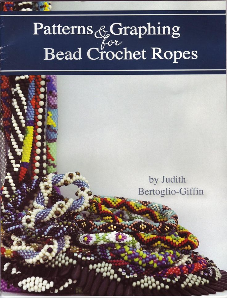 Patterns and Graphing for Bead Crochet Ropes - Judith Bertoglio giffin